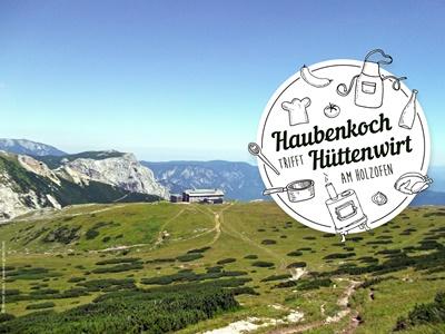 """Foto zur Veranstaltung """"Haubenkoch trifft Hüttenwirt"""" am Karl Ludwig Haus - Rax"""